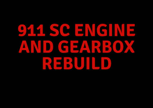 911 SC Engine and Gearbox Rebuild